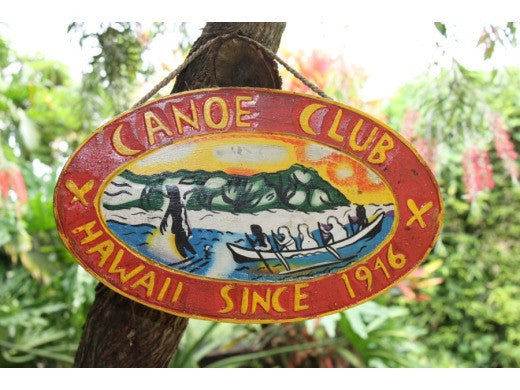 """Canoe Club, Hawaii Since 1946"" - Replica Vintage Sign"