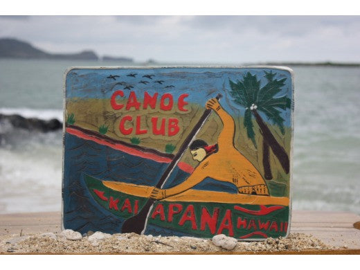 """Canoe Club, Kalapana Hawaii"" Vintage Outrigger Canoe Sign - 16"""