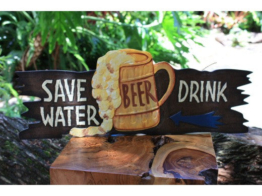 """Save Water, Drink Beer"" Sign - Tiki Bar Decor"