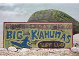 """Big Kahunas Surf Club"" Surfing Wood Sign 12"""