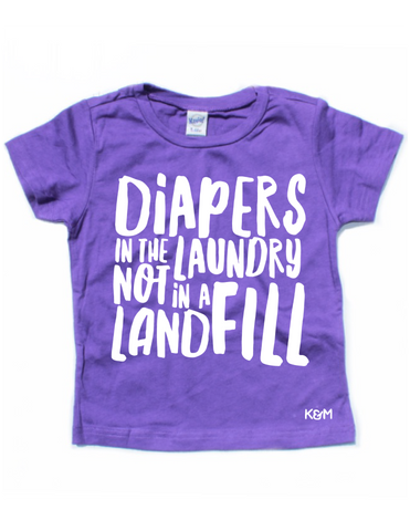 Diapers in the Laundry Not in a Landfill T-Shirt - Purple