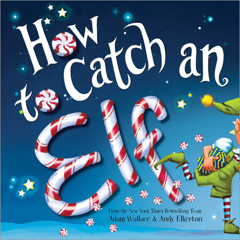 How to Catch an Elf (Hardcover)
