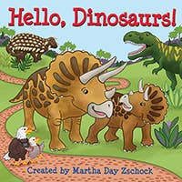 Hello, Dinosaurs Board Book