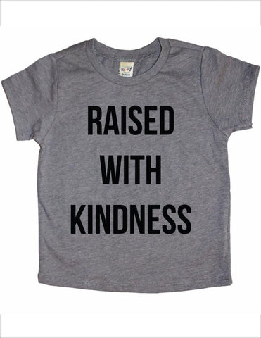 Raised with Kindness T-Shirt - Grey