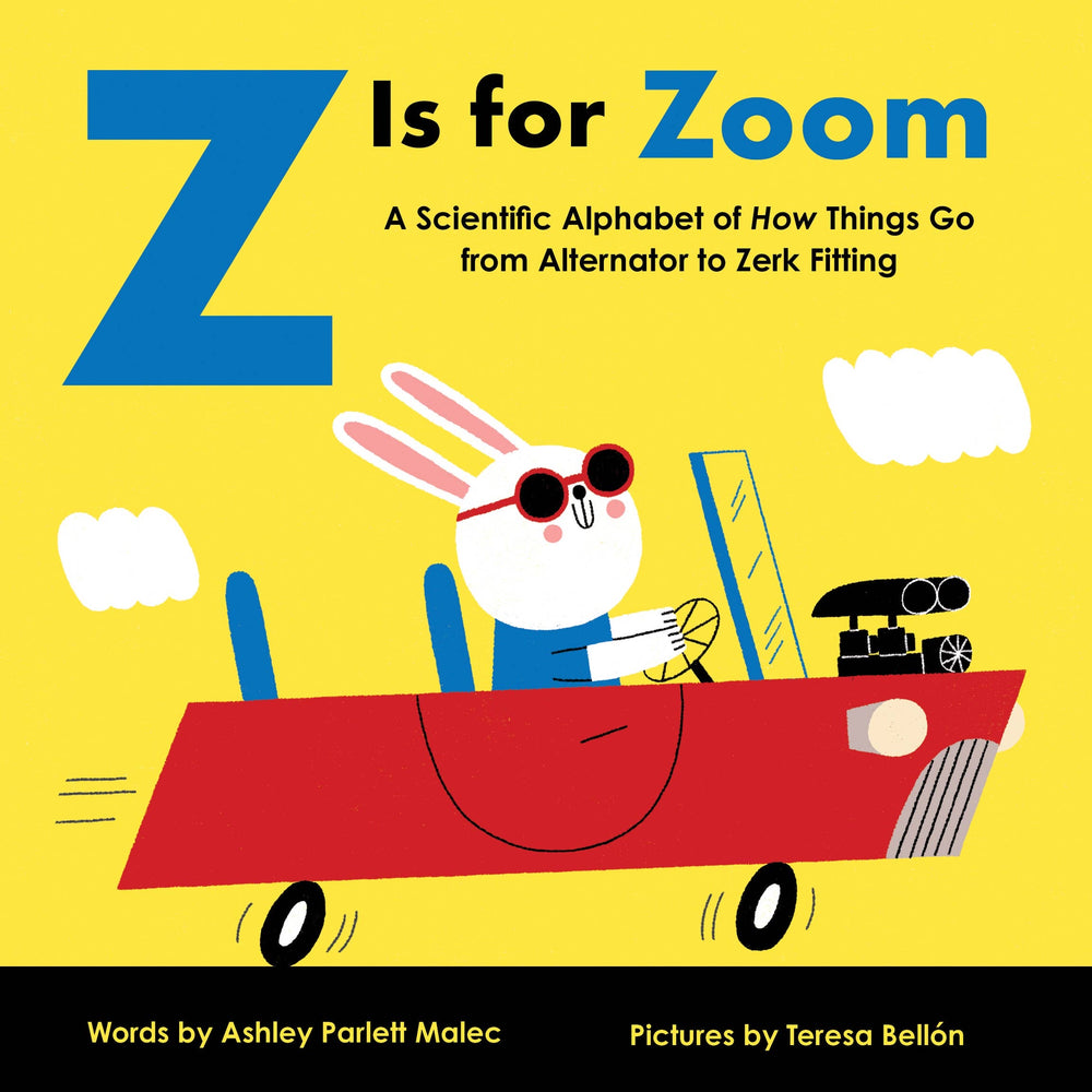 Z is for Zoom (Board Book)