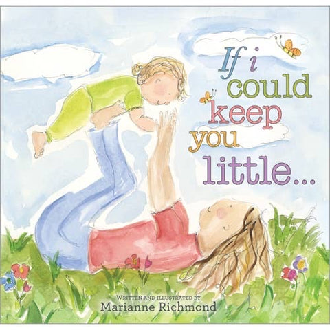 If I Could Keep You Litttle (Board Book)