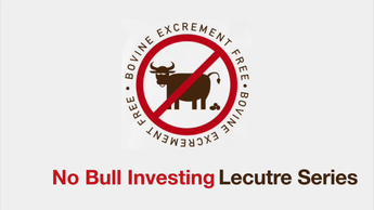 No Bull Investing: Investing 101 for Financial Freedom Lecture Series (Video)
