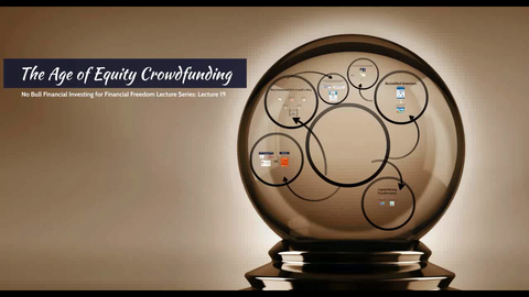 Lecture 19 - The Age of Equity Crowdfunding (Audio Only)