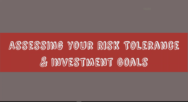 Lecture 1 - Assessing your Risk Tolerance and Investment Goals.mp4 (Video Class)