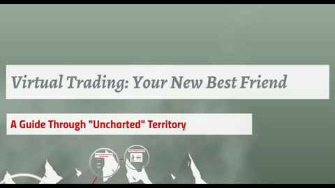 Lecture 7 - Virtual Trading: Your New Best Friend (Audio Only)
