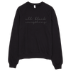All Black Everything Sweatshirt