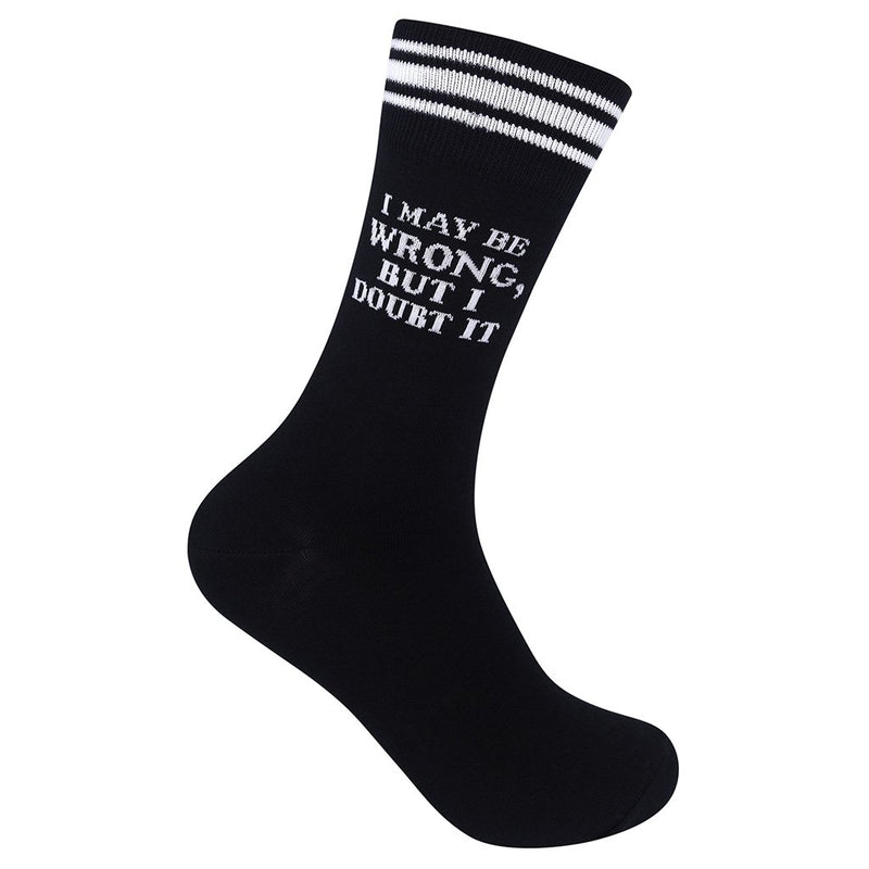 I May Be Wrong Socks