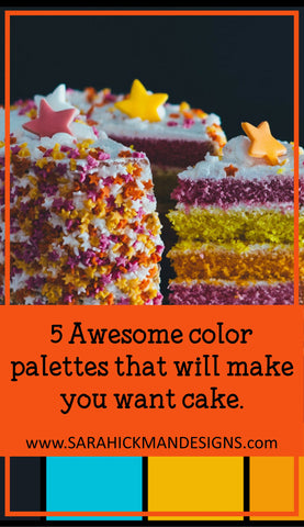 5 Awesome Color Palettes That Will Make You Want Cake from Sara Hickman Designs.