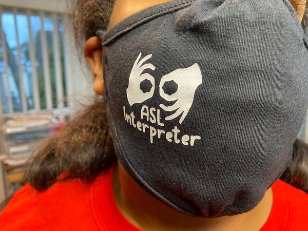 ASL Interpreter (Cloth Face Mask Adult Size) Logo Right Side