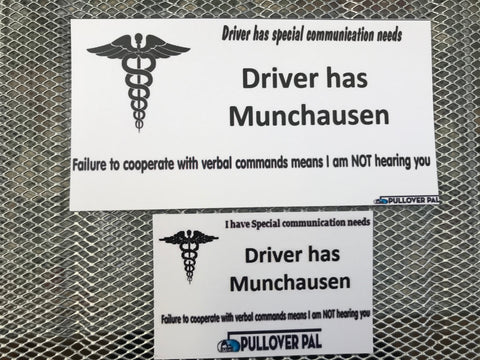 Driver Has Munchausen