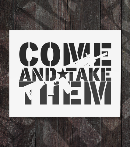 Come and Take Them - Decal - Founders Republic LLC