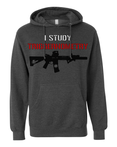 I Study Triggernometry - Hooded - Founders Republic LLC