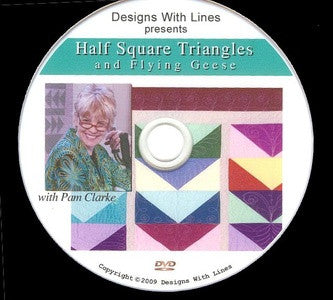 Half Square Triangles and Flying Geese with DVD