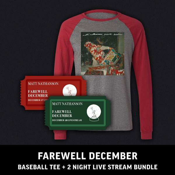 Farewell December Baseball Tee + 2 Night Live Event Ticket (pre order)