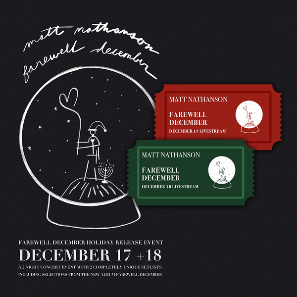 Farewell December (2 Nights) Livestream Ticket Bundle