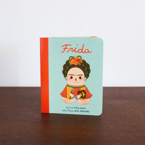 Little People, Big Dreams: My First Frida Kahlo Board Book