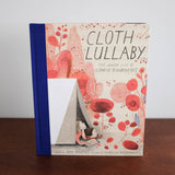 Cloth Lullaby: The Woven Life of Louise Bourgeois Book
