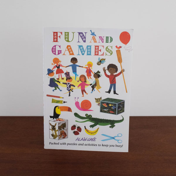 Fun and Games by Alain Gree Activity Book