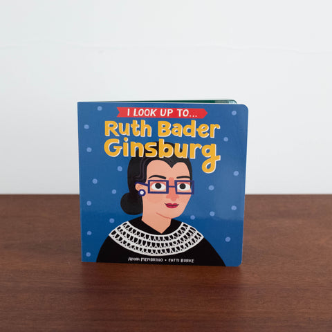 I Look Up To Ruth Bader Ginsburg Book