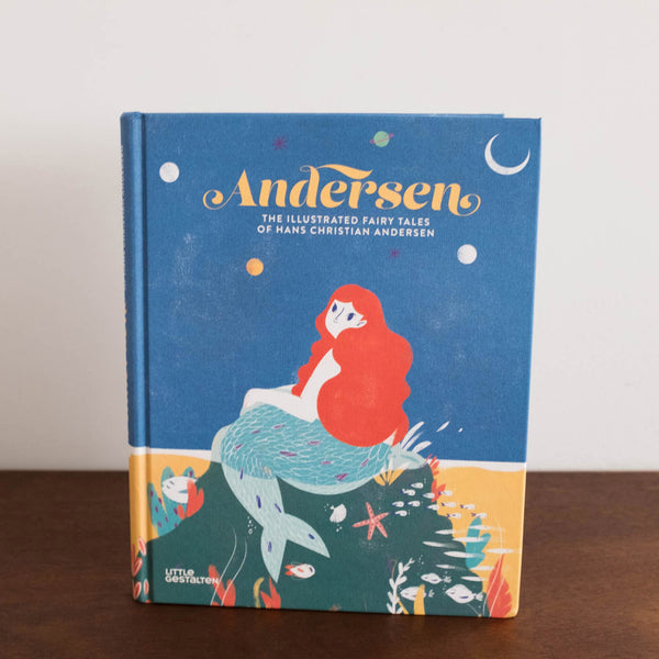 Andersen: The Illustrated Fairy Tales of Hans Christian Andersen