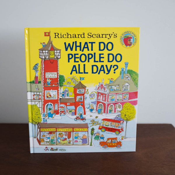 What do People do All Day? by Richard Scarry Book