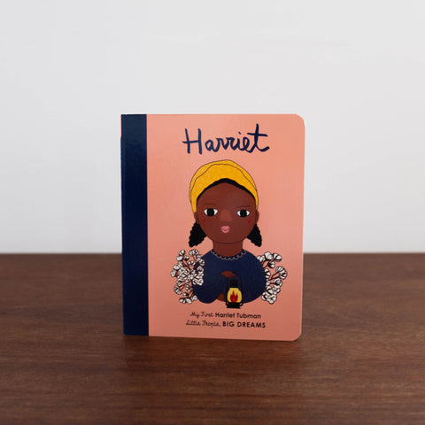 Little People, Big Dreams: My First Harriet Tubman Board Book