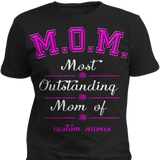 M.O.M Most Outstanding Mom