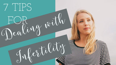 Fertility Inspiration: 7 tips to help you deal with infertility