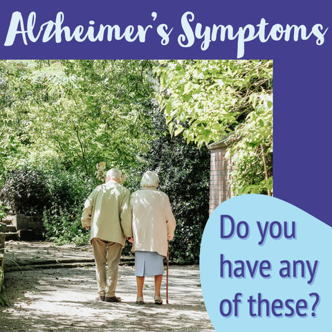 Alzheimer's symptoms do you have any of these
