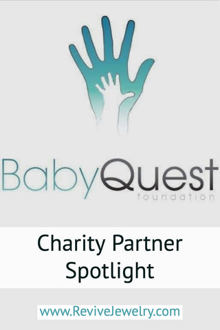 Revive Jewelry charity partner spotlight on Baby Quest Foundation helping provide grants for ivf and fertility treatments