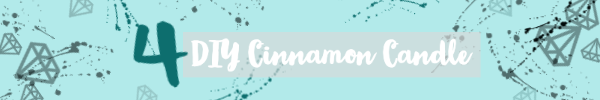 4 diy cinnamon candle title
