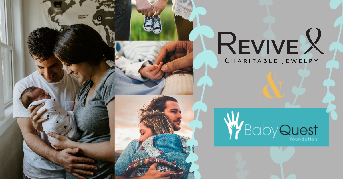 revive jewelry and baby quest partner couples suffering from infertility or celebrating just having a baby after infertility