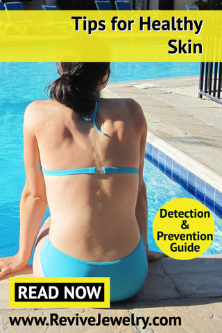 how to keep you skin healthy in the summer and detect and prevent skin cancer or over exposure