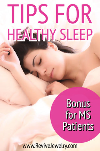 general tips for getting healthy sleep and bonus tips for multiple sclerosis patients