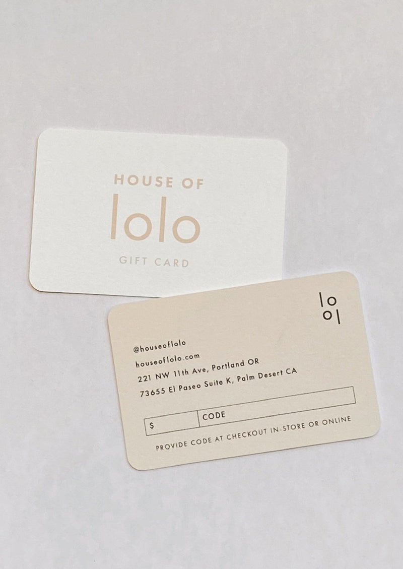 Gift Cards $50-$1,000 - house of lolo