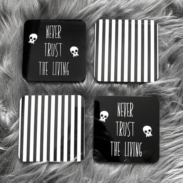 Never Trust the Living Coasters (Set of 4)