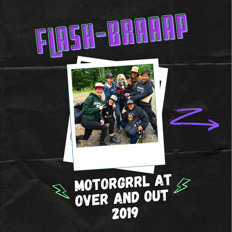 2019 Flash-braaap -> Over And Out  + Motorgrrl + Motul