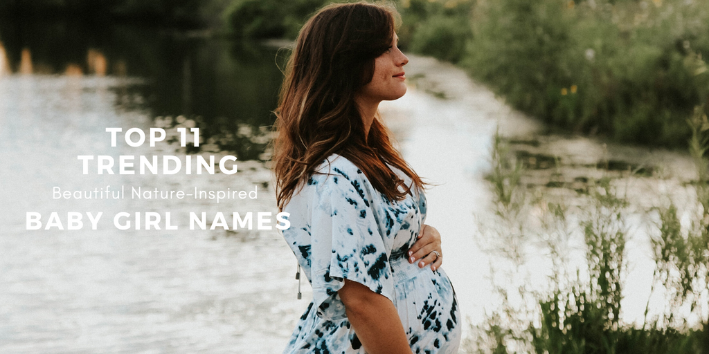 Our Top 11 Beautiful Nature-Inspired Baby Girls' Names (You May not Have Thought of)
