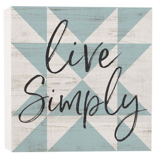 """Live Simply"" Small Block"