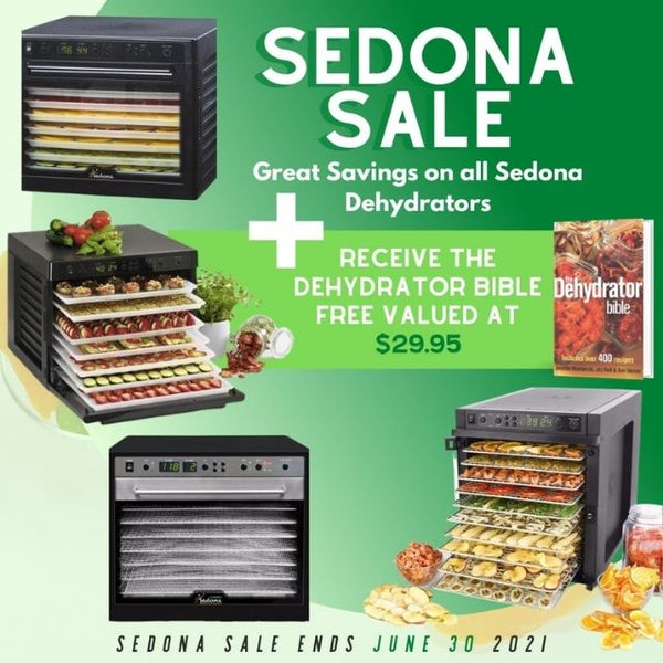 Sedona Dehydrator Sale Great Savings and Free Dehydrator Bible