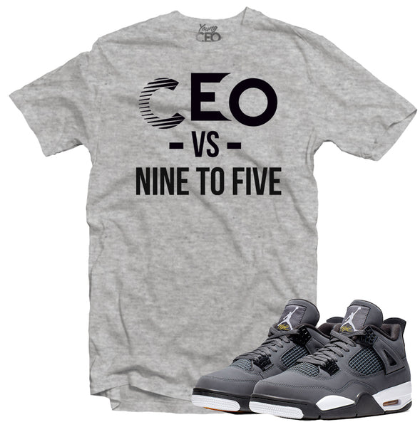 Jordan 4 cool grey ceo vs nine to five heather grey tee-Young Ceo