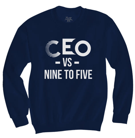 CEO VS NINE TO FIVE NAVY CREWNECK