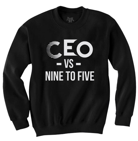CEO VS NINE TO FIVE BLACK CREWNECK