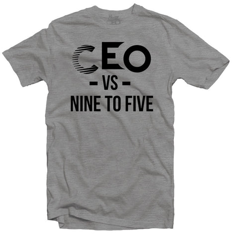 CEO VS NINE TO FIVE Black & Grey T-SHIRT