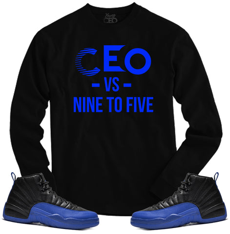 Jordan 12 game royal ceo vs nine to five black long sleeve-Young Ceo